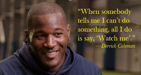 Derrick Coleman - - - -