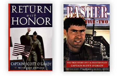a biography of captain scott grady in return with honor with jeff coplan O'grady's return with honor: summary the book i read is an autobiography, return with honor, by captain scott o'grady with jeff coplan jeff coplan is a prominent.